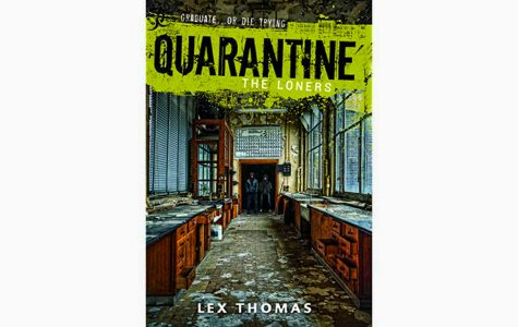 Don't pass up QUARANTINE, The Loners